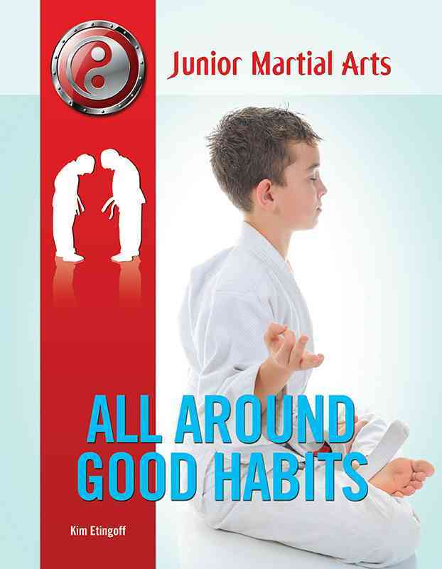 All Around Good Habits By Etingoff, Kim